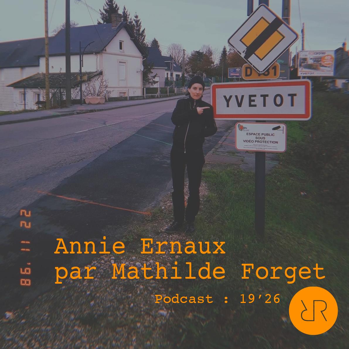 Podcast : Annie Ernaux par Mathilde Forget